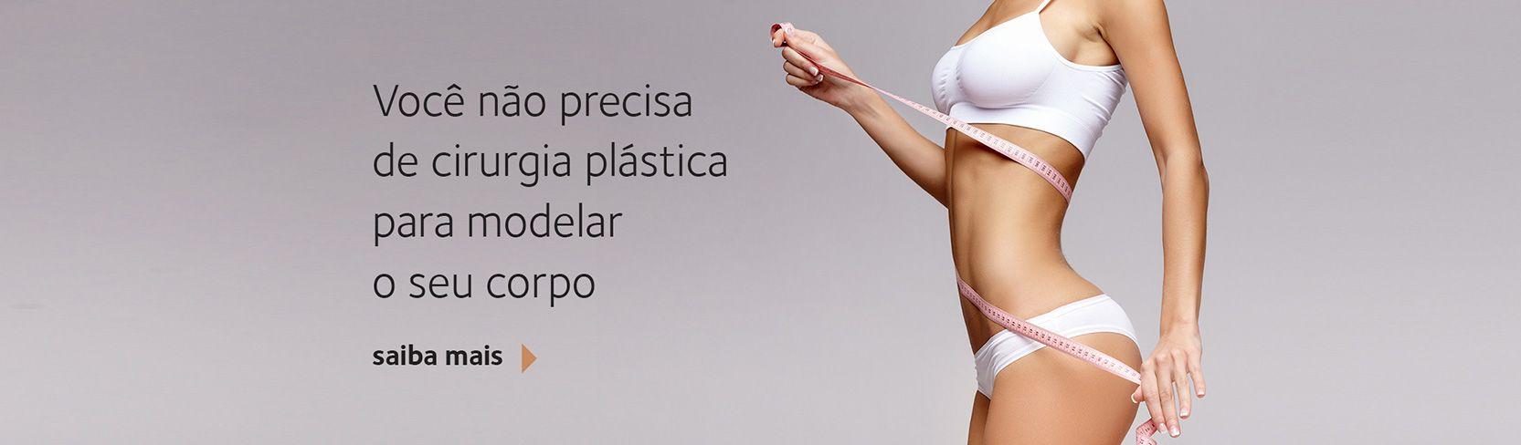 Você não precisa de cirurgia plástica para modelar o seu corpo
